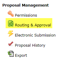 Routing and approval proposal management menu