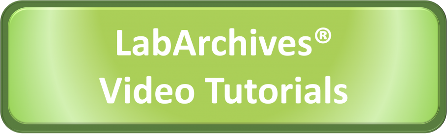LabArchives Video Tutorials