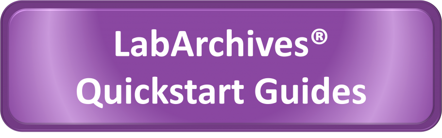 LabArchives Quickstart Guides